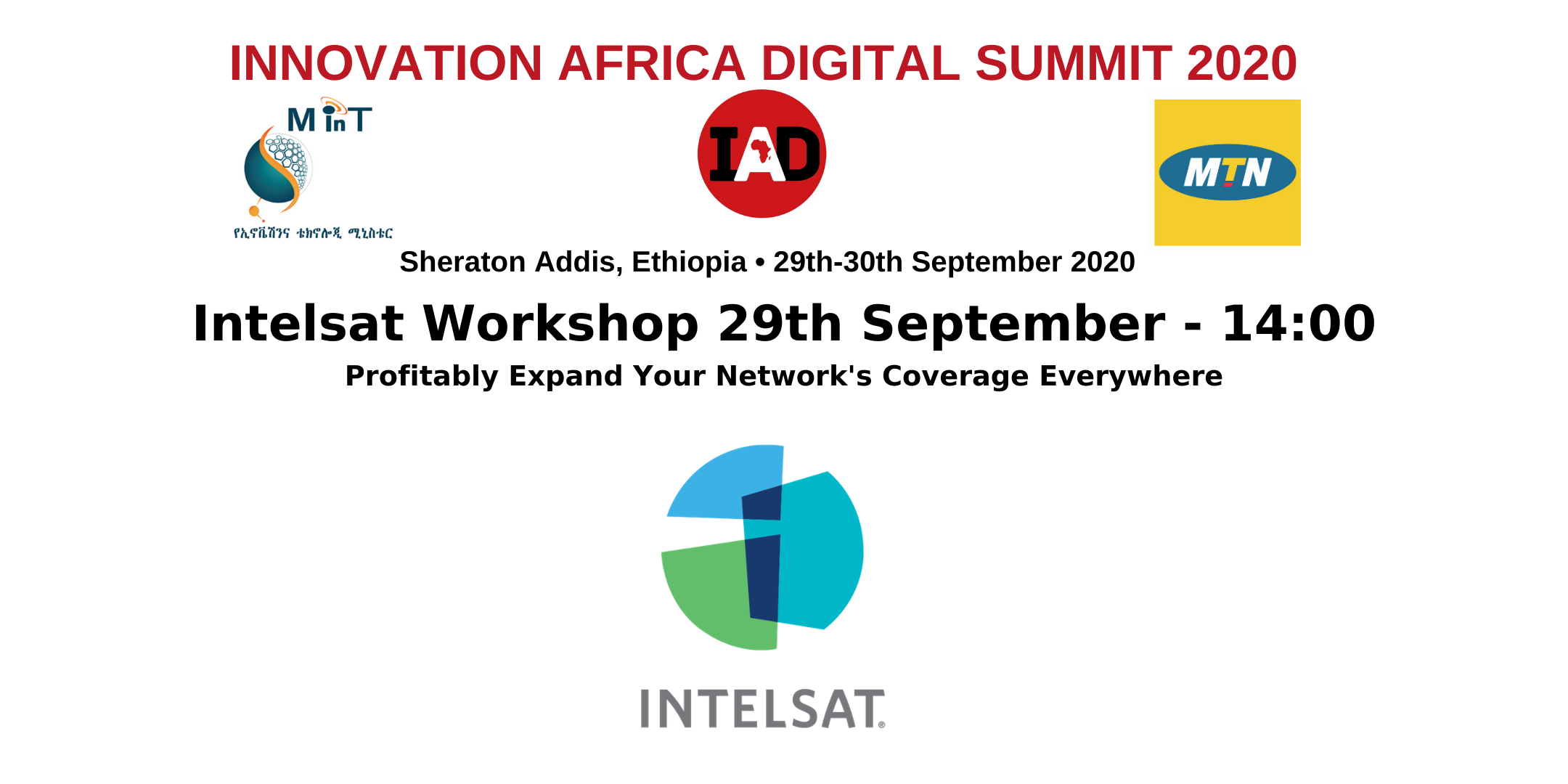 Intelsat Workshop – Profitably Expand Your Network's Coverage Everywhere